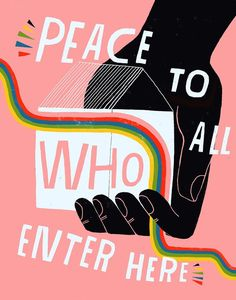 594a62234b23 Peace To All Who Enter Here - Art Print