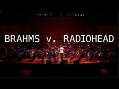 Let Down: Brahms v. Radiohead