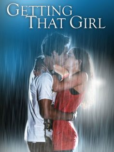 Getting That Girl A high school love comedy, which authentically depicts the lives of today's ever-evolving and parentally subversive youth culture. 2011 Movies, Hd Movies, Movies To Watch, Movies Online, Movies And Tv Shows, Movie Tv, Horror Movies, Pirate Movies, E Online