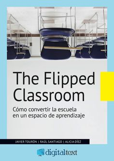 """ÚLTIMAS PUBLICACIONES SOBRE FLIPPED CLASSROOM         QUÉ ES FLIPPED CLASSROOM Raúl Santiago, de la Universidad de La Rioja, nos explica en este vídeo en qué consiste el modelo """"The Flipped Classroom"""" o modelo de """"Clase Inversa"""". Veremos como el FC puede ser la palanca para el cambio,"""