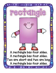 Here are shape poems/song that you can sing with your students to help in remember the attributes for a triangle, rectangle, circle, triangle....