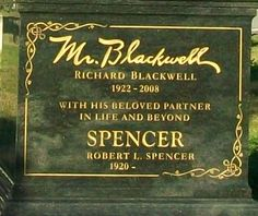 """Richard Sulvan Selzer """" Mr. Blackwell,"""" 1922-2008 (cause of death: Complications of intestinal infection)"""