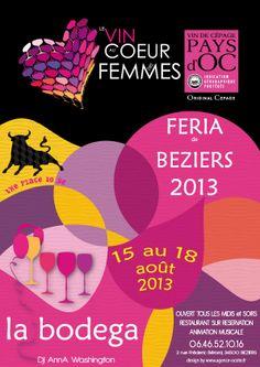Féria Béziers 2013 Le vin au cœur des femmes. Nouveau Logo, 2013, Restaurant, The Originals, Flyers, Movie Posters, Design, Poster, Wine