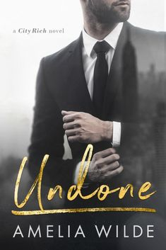Undone by Amelia Wilde 💕 Release Day Blitz & Gift Card Giveaway 💕 (Contemporary Romance) My Romance, Romance Novels, Alpha Male Books, Books To Read, My Books, Really Hot Guys, Netflix, Love Book, Book 1