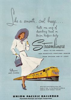 Trains - like a smooth, cool breeze. Another retro ad courtesy of the 3 martini lunch.