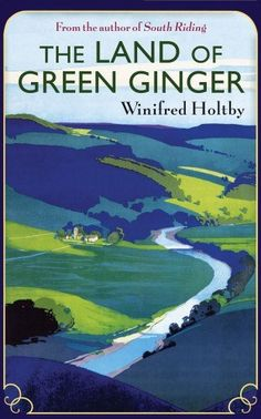 """Read """"The Land Of Green Ginger A Virago Modern Classic"""" by Winifred Holtby available from Rakuten Kobo. Joanna Burton was born in South Africa but sent by her missionary father to be raised in Yorkshire. There she dreams of . Yorkshire Dales, North Yorkshire, Yorkshire England, Posters Uk, Railway Posters, Train Posters, Winifred Holtby, British Travel, Travel Ad"""