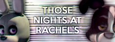 Those Nights at Rachels Download Pc Game