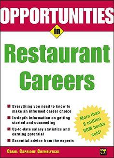 Opportunities in Restaurant Careers (TX911.3.V62 C46 2004)