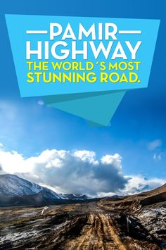 Travel one of the world´s most stunning roads, the Pamir Highway in Central Asia.