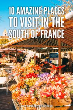 10 Amazing Places You Have To Visit In The South Of France (22)