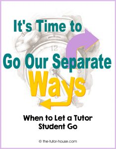 When to Let a Tutor Student Go
