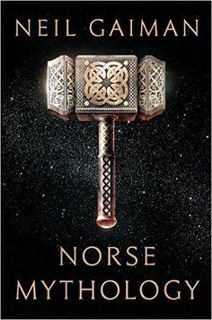 Norse Mythology: Neil Gaiman: 9780393609097: Amazon.com: Books