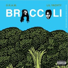 BROCCOLI feat. Lil Yachty (Prod. by J-Gramm) by D.R.A.M. | Free Listening on SoundCloud
