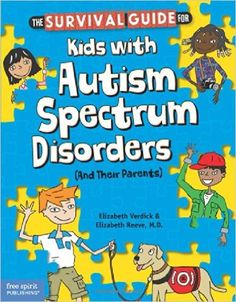 Buy Survival Guide for Kids with Autism Spectrum Disorders by Elizabeth Verdick at Mighty Ape NZ. This positive, straightforward book offers kids with autism spectrum disorders (ASDs) their own comprehensive resource for both understanding their co. Autism Books, Adhd And Autism, Autism Parenting, Autism Learning, Aspergers Autism, Learning To Relax, Social Emotional Learning, Parenting Advice, Autistic Children