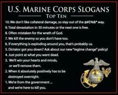 Marine Corps Slogans Thank God for our AMERICAN Marines! God bless you & your Top Ten! Thanks for your service and protection! Marine Corps Quotes, Marine Corps Humor, Usmc Quotes, Us Marine Corps, Quotes Quotes, Crush Quotes, Life Quotes, Military Quotes, Military Humor