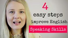 Learn English Speaking with these 4 easy steps. Use these tips to help you improve your English speaking practice in the next few months, to achieve English fluency Improve English Speaking, Improve Your English, Learn English Words, English Lessons, Learning English, Writing Topics, Writing Words, Listen And Speak, Words To Use