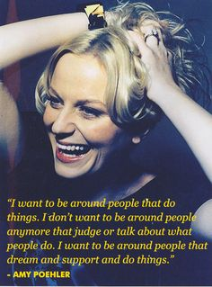 Amy poehler reminds me so much of you marge! You're the amy poehler to my tina fey. Or maybe you're tina because she's much smarter than amy in baby mama. Great Quotes, Quotes To Live By, Me Quotes, Inspirational Quotes, Star Quotes, Qoutes, Motivational, Quotable Quotes, Famous Quotes