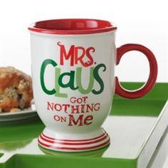 Hallmark Mrs. Claus Got Nothing On Me Mug #hiddentreasuresdecorandmore #hallmark #mrsclause #mug #christmas #gifts