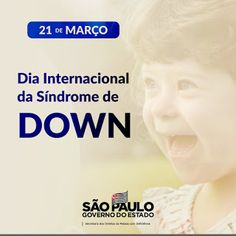 Acessibilidade e Inclusão: Uma luta diária Blog, March 21, International Day, Down Syndrome, International Day Of, Blogging