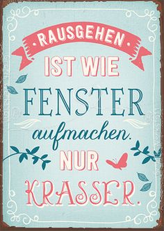 Rausgehen - Postkarten - Grafik Werkstatt Bielefeld Funny Facts, Funny Quotes, Art Quotes, Meaning Of Life, Vintage Postcards, Hand Lettering, Verses, Inspirational Quotes, Thoughts