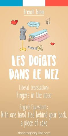 French idiom Les doigts dans le nez