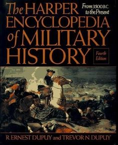 The Harper Encyclopedia of Military History: From 3500 BC to the Present