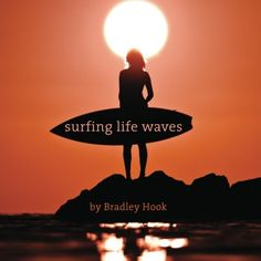 Surfing Life Waves: A philosophy for life. Lessons from t... https://www.amazon.com/dp/0987462806/ref=cm_sw_r_pi_dp_x_0TDHyb3062WY0