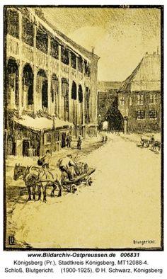 Königsberg Pr.   Königsberger Schloß, Blutgericht 1900 - 1925