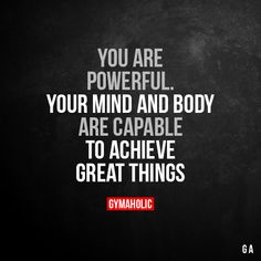 You Are Powerful Your mind and body are capable to achieve great things. More motivation: https://www.gymaholic.co 3fitness #motivation #gymaholic