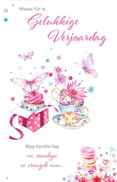 Image result for gelukkige verjaarsdag my dogter Birthday Messages, Birthday Quotes, Birthday Wishes, Birthday Cards, Happy Birthday, Happy B Day, Affirmations, Birthdays, Place Card Holders