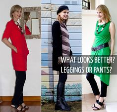 What is better to wear with tunics or short dresses? Leggings or cropped or long pants. Here is my opinion, what's yours?