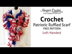 Patriotic Ruffled Scarf Free Crochet Pattern - Left Handed - YouTube