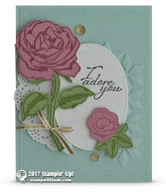 CARD: I Adore You Rose Card from the Graceful Garden Stamps | Stampin Up Demonstrator - Tami White - Stamp With Tami Crafting and Card-Making Stampin Up blog