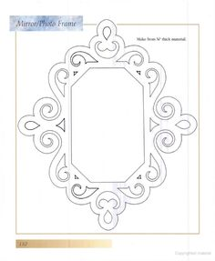 Decorative Ornamental Scroll Saw Patterns Royal Icing Templates, Shape Templates, Frame Border Design, Mirror Photo Frames, Doodle Frames, Wood Toys Plans, Laser Cutter Projects, Scroll Saw Patterns Free, Photo Ornaments
