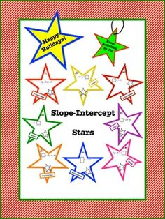 This FREE star themed activity is great to use any time of the year, but is perfect for the Christmas/Chanukah/Kwanzaa season.   Happy holidays from Activities by Jill!  Students will rearrange equations into slope-intercept form (solving for y in terms of x). Then they will identify the slope or y-intercept.