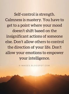 Self Management Quotes Self-control is energy. Calmness is mastery. Self Management Quotes Self-control is energy. Calmness is mastery. Self Management Quotes Self-control is energy. Calmness is master. Quotable Quotes, Wisdom Quotes, True Quotes, Motivational Quotes, Quotes Quotes, Calm Quotes, Inspirational Quotes Images, Quotes On Faith, Having Faith Quotes