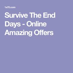 Survive The End Days - Online Amazing Offers