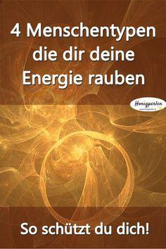 Diese 4 Menschentypen laugen dich aus - So kannst du dich schützen #energievampire #menschen #psychologie #energiefresser #psyche #mensch #fakten #persönlichkeit #persönlichkeitsentwicklung #mentaltraining #honigperlen #selbstwert #selbstschutz #genervt #wut #energie #ärger #selbsthilfe