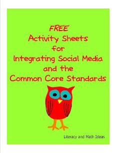 FREEBIE ALERT!  Do your students enjoy Facebook and Twitter?  Free activity sheets for integrating social media and the Common Core Standards.  Click the image to access them.