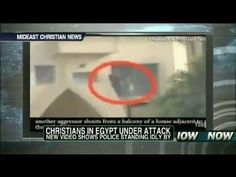 Police Ignore while Christians being Attacked by Muslims in Egypt