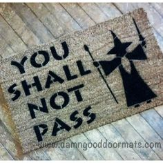 LOTR You shall not pass Gandalf Lord of the by DamnGoodDoormats, $45.00
