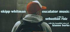 Video: @SkippWhitman - Escalator Music • VannDigital