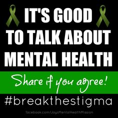 #breakthestigma Mental health It's good to talk