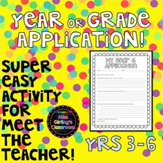 Awesome easy activity to do at the start of the year, or possibly when you meet your new students for the first time! Includes 2 pages for each year group between Yrs 3-6. Has 'Year' and 'Grade' headings, depending on what you use at your school. Any problems or queries, do not hesitate to contact me at missgirlingsclassroom@gmail.com on or Instagram (@missgirlingsclassroom).