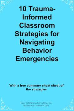 10 Trauma-Informed Classroom Strategies for Navigating Behavior Emergencies 10 Trauma-Informed Class Classroom Behavior Management, Behaviour Management, Preschool Behavior, Social Emotional Learning, Social Skills, Trauma, Behavior Interventions, School Social Work, School Psychology