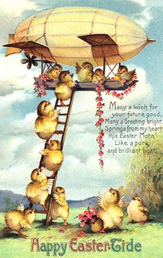 I wonder who thought 'hmmm, chickens in a blimp, that would make a great Easter  card!'?