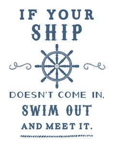 Swim Out to Meet it Nautical Quote  11x14 by inoroutmedia on Etsy, $20.00