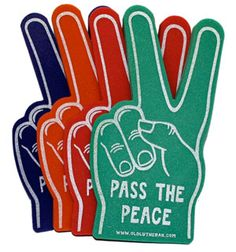 What better way to pass the peace with out all the germs. With these foam fingers you can pass the peace not only across the isle but all the way to the balcony.