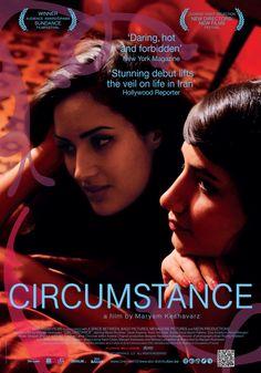 Iranian Lesbian, sad but beautiful story! Watch the trailer here: http://lesbianguide.blogspot.co.uk/2013/02/circumstance-lesbian-movie.html