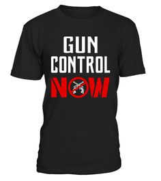# Gun Control NOW T-Shirt .  CHECK OUT OTHER AWESOME DESIGNS HERE!        Gun control shirts for men and women who want to see gun control in this country, and want to see changes to the second Amendment for the good of the USA. Stop making mass shootings so easy for people. Enough is Enough - Time for the Gun Control is Now.  Political t-shirt for men and women who want stop Gun Violence. We need stronger gun regulations and laws in America RIGHT NOW. Stop the madness, no excuses. We can't…